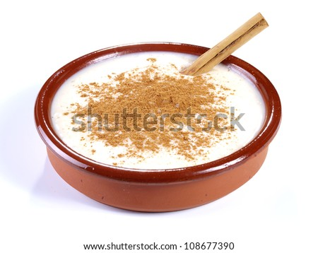 Rice Pudding � Arroz con leche.  Spanish version of the rice pudding. Made with milk, rice,  sugar, and cinnamon.