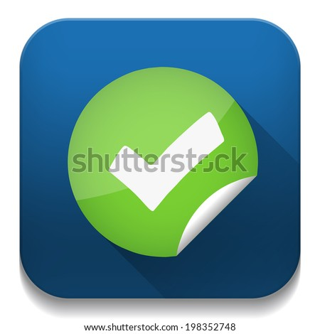 right check mark With long shadow over app button - stock photo