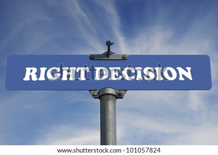 Right decision road sign - stock photo