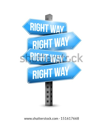 right way road sign illustration design over white - stock photo