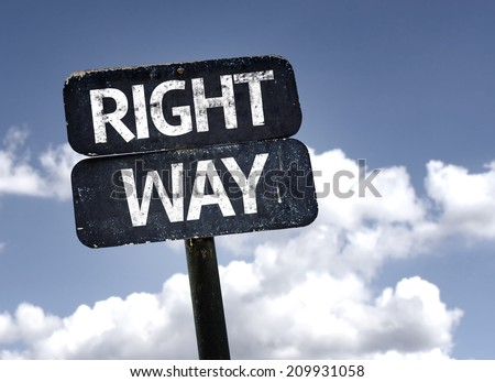 Right Way sign with clouds and sky  - stock photo