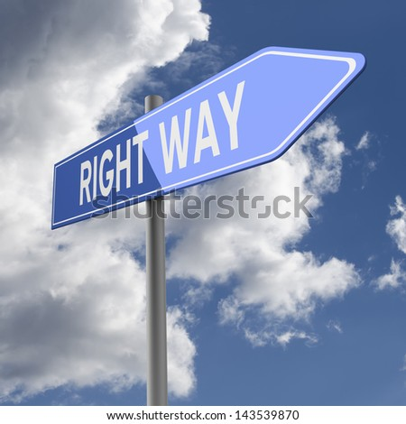 Right way words on Blue Road Sign - stock photo