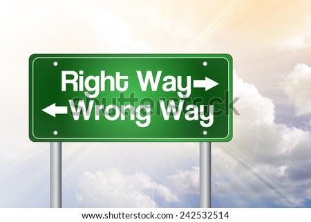 Right Way, Wrong Way Green Road Sign, business concept - stock photo