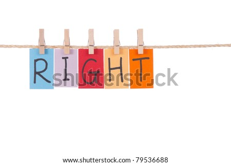 Right, Wooden peg  and colorful words series on rope