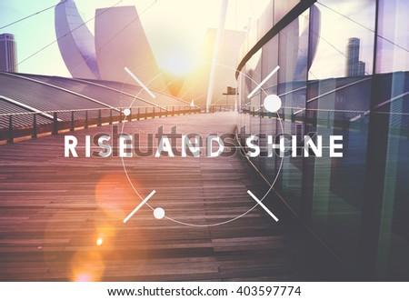 Rise and Shine Growth Success Achievement Progress Concept - stock photo