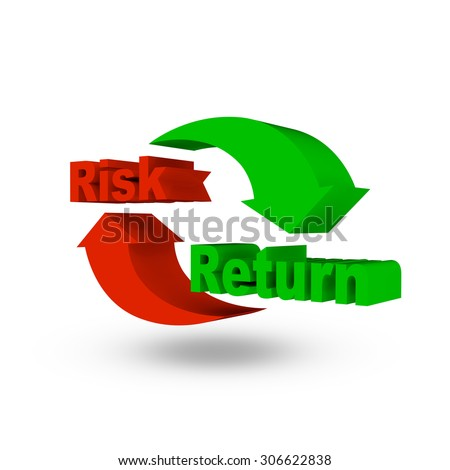 Risk and return symbol isolated on the white. - stock photo