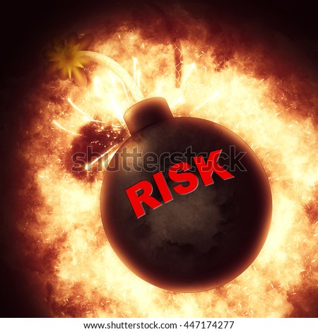 Risk Bomb Showing Problems Exploding And Crisis