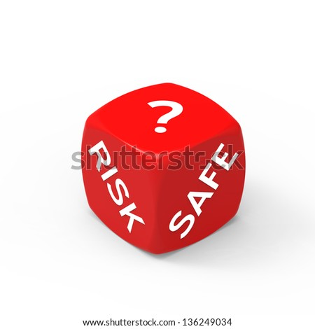 Risk or Safety - How to Make the Right Choice. - stock photo