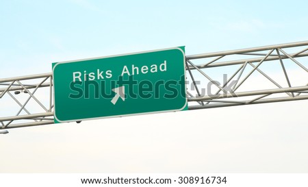 Risks Ahead - Highway Sign Direction