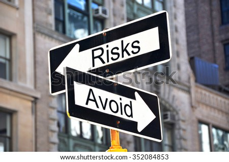 Risks-Avoid signs on the street