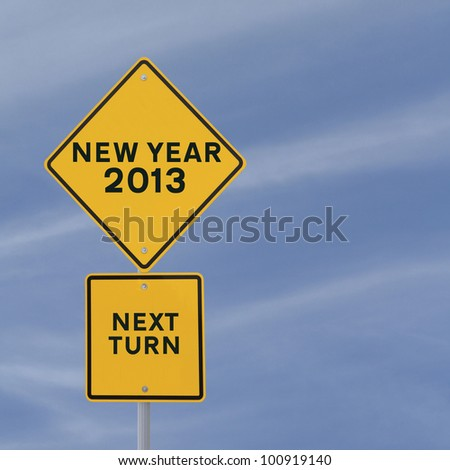 Road sign announcing the coming of the new year 2013 - stock photo