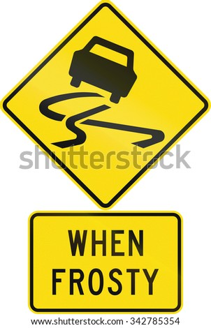 Road sign assembly in New Zealand - Slippery when frosty.