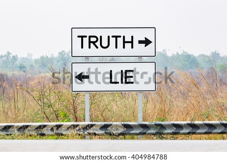 Road sign boards with truth and lie text, opposite wording concept - stock photo