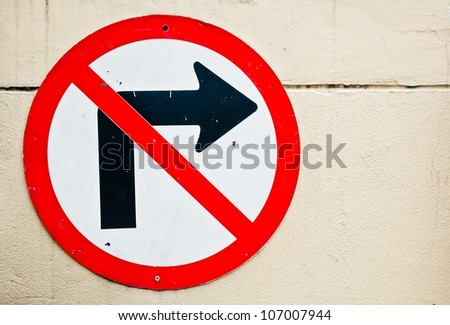 Road sign don't turn right - stock photo