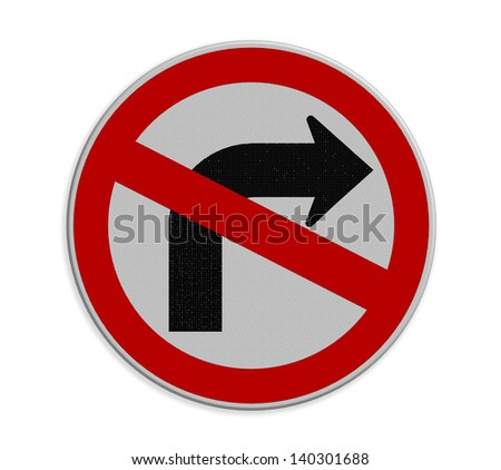 Road sign don't turn right isolate on white background
