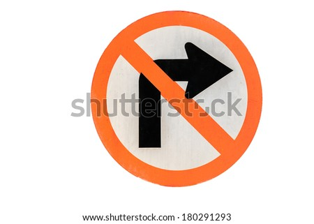 Road sign don't turn right on white background