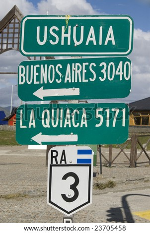 Road Sign in Ushuaia, Argentina, the southernmost city in the world. - stock photo