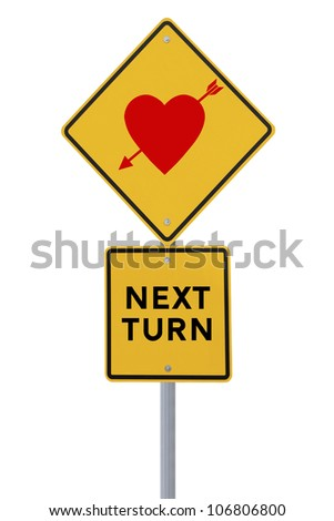 Road sign indicating love at the next turn (on white)