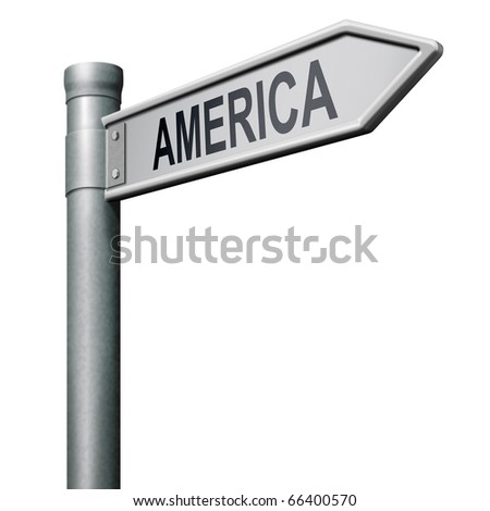 road sign leading to America north america or south america christopher columbus continent - stock photo
