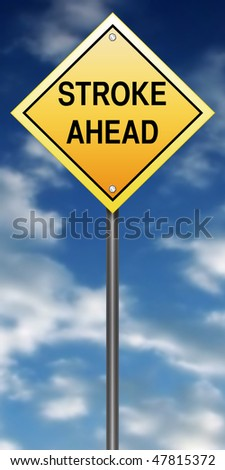 "Road Sign Metaphor with ""Stroke Ahead"""