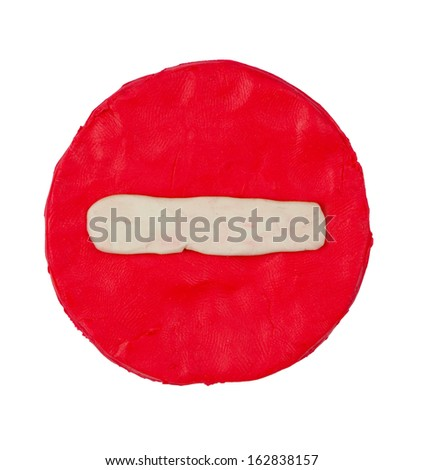 Road sign No Entry made of plasticine isolated on white background