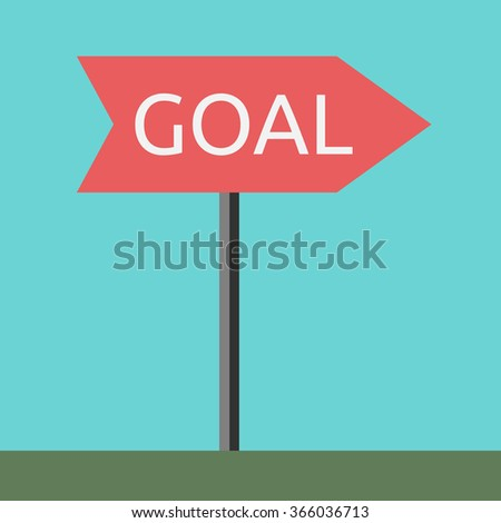 Road sign showing direction to goal. Success, purpose, aim concept
