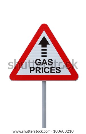 Road sign showing increasing trend of gas or fuel prices (on white with clipping path) - stock photo