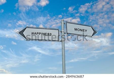 Road sign to money and happiness