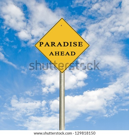 Road sign to paradise