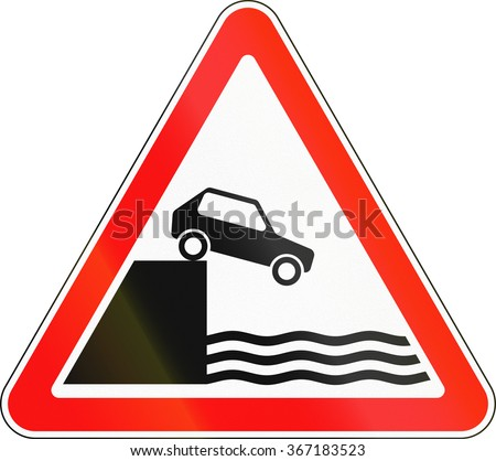 Road sign used in Russia - Unprotected quayside or riverbank.