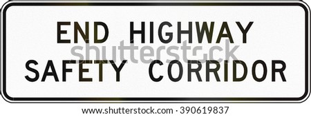 Road sign used in the US state of Virginia - End highway safety corridor.