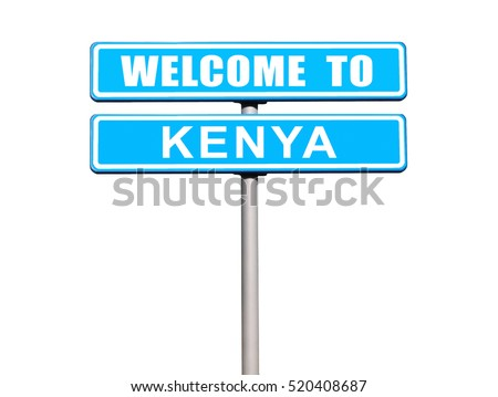 "Road sign ""Welcome to KENYA"" isolated on white"