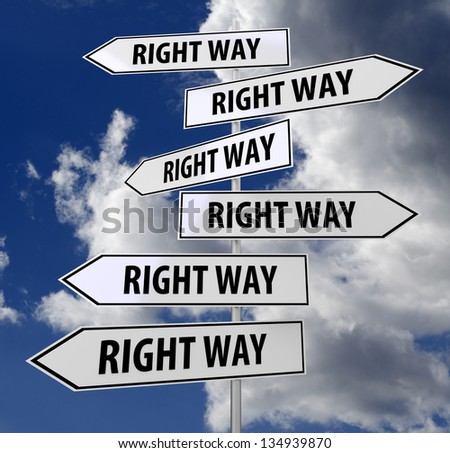 road sign white with words right way on blue sky background - stock photo