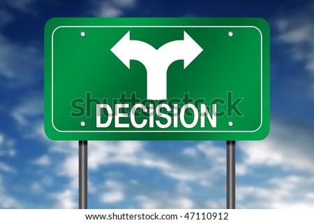 "Road Sign with ""Decision"" and Decision Arrow"