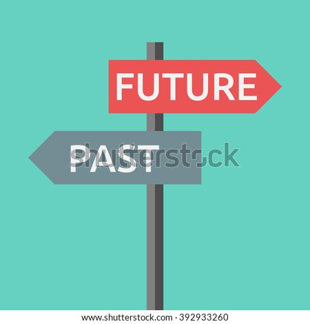 Road sign with words past and future. Life, destiny, motivation, success, concentration, aging, hope, faith concept - stock photo