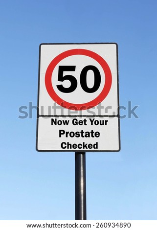 Road Speed Sign, indicating that at the age of 50 you need to get your prostate checked. - stock photo