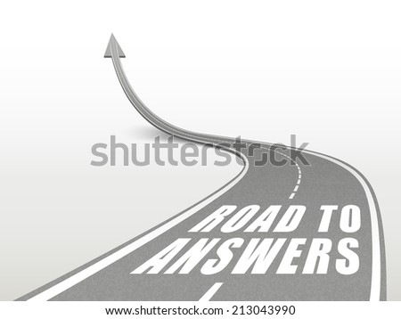 road to answers words on highway road going up as an arrow
