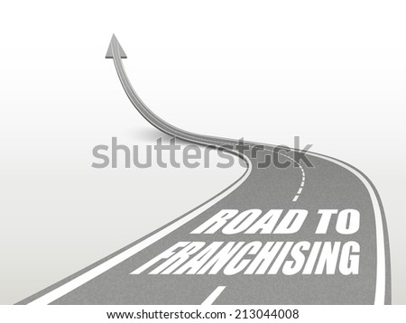 road to franchising words on highway road going up as an arrow