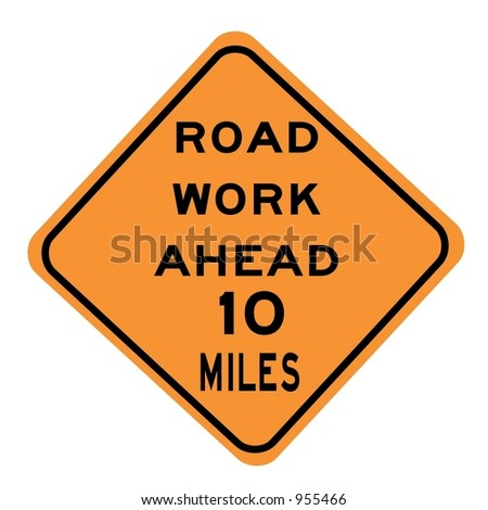 Road work 10 miles ahead sign isolated on a white background - stock photo