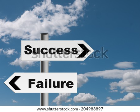 Roadsign to the future - you decide success or failure.