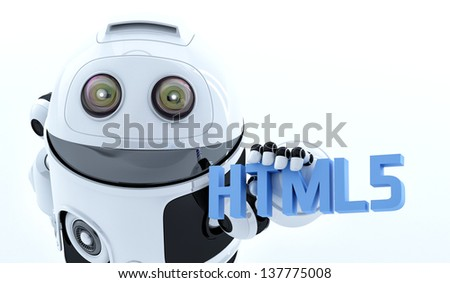 Robot android holding html5 sign. Rendered on white background - stock photo
