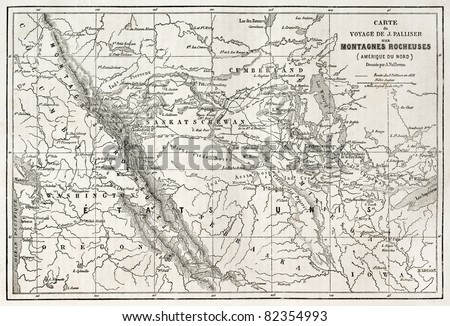 Rocky mountains old map, USA. Created bu Vuillemin, Erhard and Bonaparte, published on Le Tour du Monde, Paris, 1860 - stock photo