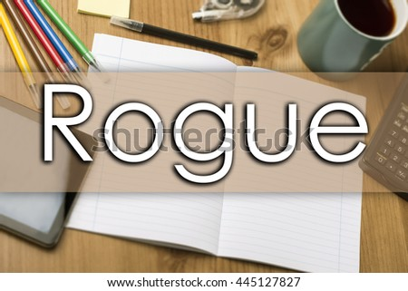 Rogue - business concept with text - horizontal image