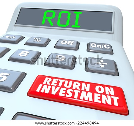 ROI and Return on Investment Words on a calculator display and its buttons to figure the costs and profits in investing in stocks, bonds or company startup - stock photo