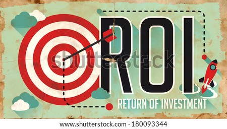 ROI Concept. Poster on Old Paper in Flat Design with Long Shadows. - stock photo