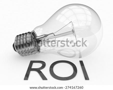 ROI - Return on Investment - lightbulb on white background with text under it. 3d render illustration. - stock photo