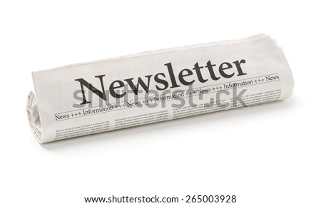 Rolled newspaper with the headline Newsletter - stock photo