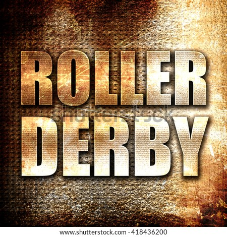 roller derby, rust writing on a grunge background - stock photo