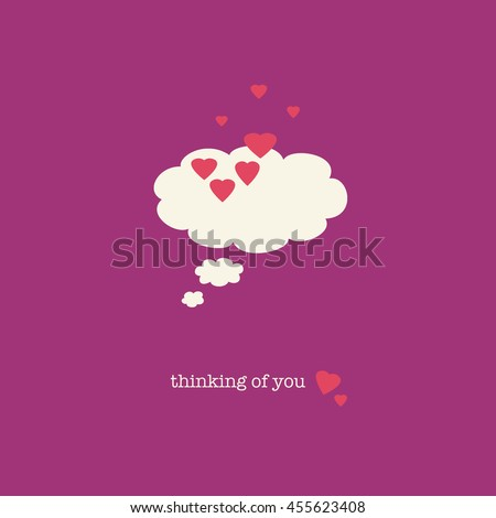 Romantic Thinking of you card with a thought bubble covered in pink hearts. Valentines Day card. Love missing someone sweet card. - stock photo