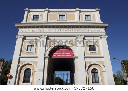 ROME, ITALY - MAY 1, 2014: Porta San Pancrazio is one of the southern gates of the Aurelian walls,at present houses the National Association of Garibaldi Veterans